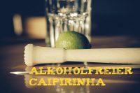 Alkoholfreier Caipirinha - Rezept