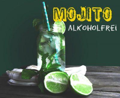 rezept alkoholfreier mojito